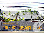 EntrancePhuket Airport Resort & Spa